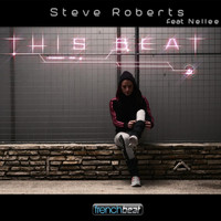 Steve Roberts feat. Nellee - This Beat