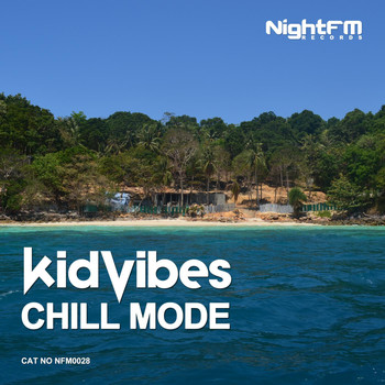 Kid Vibes - Chill Mode