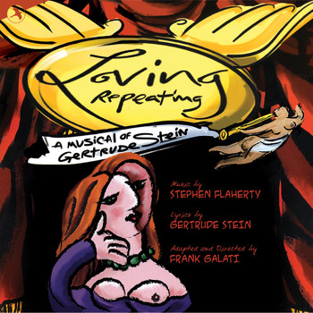 Gertrude Stein - Loving Repeating (Original Cast Recording)