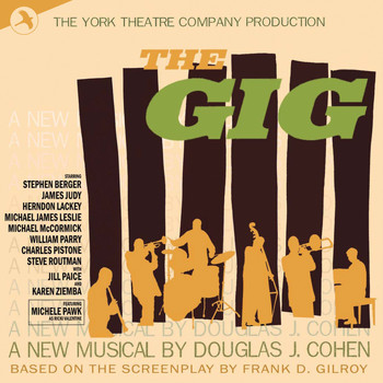 The York Theatre Company - The Gig (Original Cast Recording of The York Theatre Production)