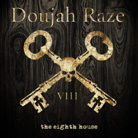 Doujah Raze - The Eighth House