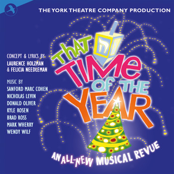Laurence Holzman and Felicia Needleman - That Time of the Year (Original Off Broadway Cast) (The York Theatre Company Production)