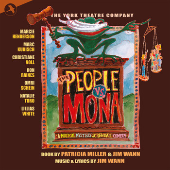 Lillias White - The People Vs. Mona (Original Cast Recording of the York Theatre Company Production) (The York Theatre Company Production)