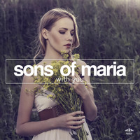 Sons of Maria - With You