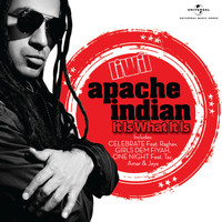 Apache Indian - It Is What It Is