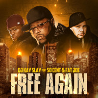 DJ KAYSLAY - Free Again (Explicit)
