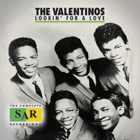 The Valentinos - Lookin' For A Love: The Complete SAR Recordings