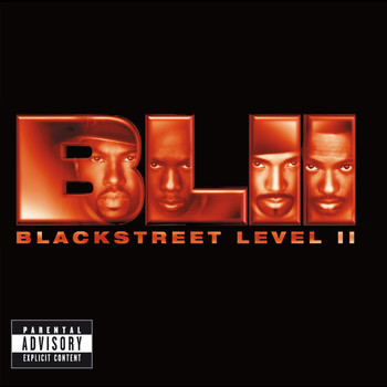 Blackstreet - Level II (Explicit)