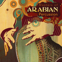 Various Artists - Masters of Arabian Percussion