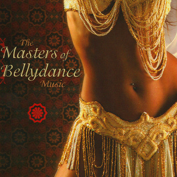 Various Artists - The Masters of Bellydance Music