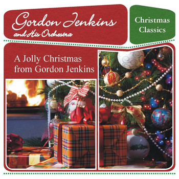 Gordon Jenkins and His Orchestra - A Jolly Christmas from Gordon Jenkins