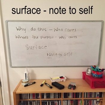 Surface - Note To Self