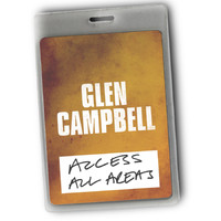 Glen Campbell - Access All Areas - Glen Campbell Live (Audio Version)