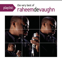 Raheem Devaughn - Playlist: The Very Best Of Raheem DeVaughn