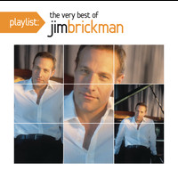 Jim Brickman - Playlist: The Very Best Of Jim Brickman