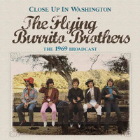 The Flying Burrito Brothers - Close up in Washington (Live)