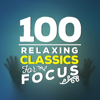 Johann Pachelbel - 100 Relaxing Classics for Focus