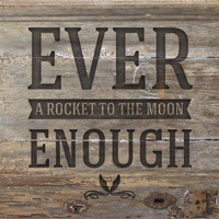 A Rocket To The Moon - Ever Enough