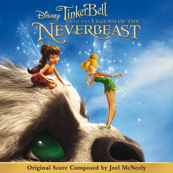 Joel McNeely - Tinker Bell and the Legend of the NeverBeast