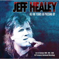 Jeff Healey - As the Years Go Passing By - Live in Germany