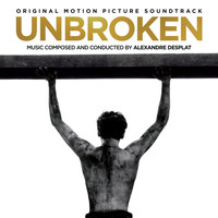 Alexandre Desplat - Unbroken (Original Motion Picture Soundtrack)