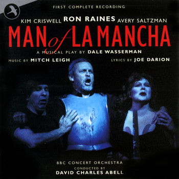 BBC Concert Orchestra - Man of la Mancha (Original 2000 London Cast) [First Complete Recording]