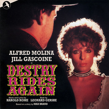 Alfred Molina - Destry Rides Again (1982 Original London Cast)