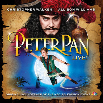 Peter Pan Live! Orchestra - Peter Pan Live! (Original Soundtrack of the NBC Television Event)