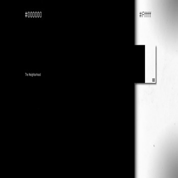 The Neighbourhood - #000000 & #FFFFFF