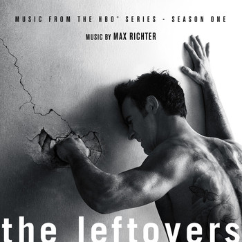 Max Richter - The Leftovers (Music from the HBO® Series) Season 1