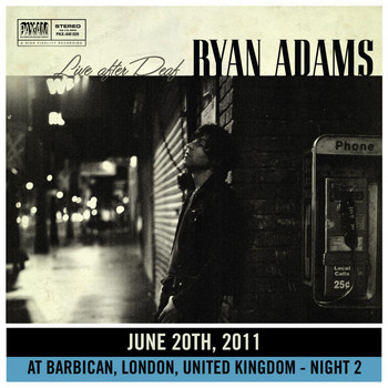 Ryan Adams - Live After Deaf (London 2)