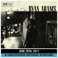 Ryan Adams - Live After Deaf (Amsterdam)