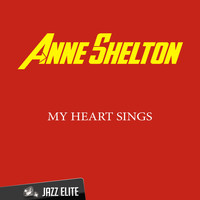 Anne Shelton - My Heart Sings