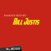 Bill Justis - Famous Hits by Bill Justis