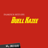 Buell Kazee - Famous Hits by Buell Kazee