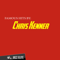 Chris Kenner - Famous Hits by Chris Kenner