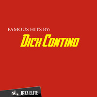 Dick Contino - Famous Hits by Dick Contino