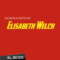Elisabeth Welch - Famous Hits by Elisabeth Welch