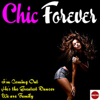 Chic - Chic Forever
