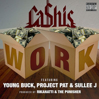 Young Buck - Work (feat. Young Buck, Project Pat & Sullee J)