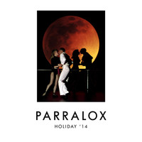 Parralox - Holiday '14