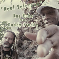 Daddy Freddy - Real Veterano (feat. Daddy Freddy)