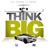 Akon - Think Big (feat. Akon)