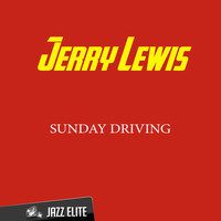 Jerry Lewis - Sunday Driving