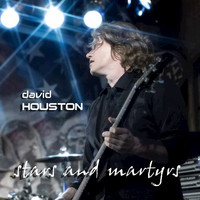 David Houston - Stars and Martyrs - Single