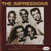 The Impressions - Their Complete Vee-Jay Recordings