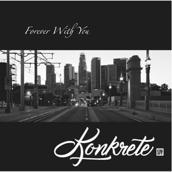 Konkrete - Forever With You