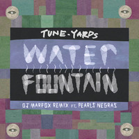 Tune-Yards - Water Fountain (Marfox Remix)
