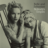 Belle and Sebastian - Nobody's Empire