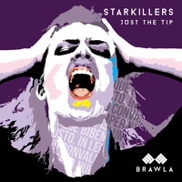 Starkillers - Just the Tip